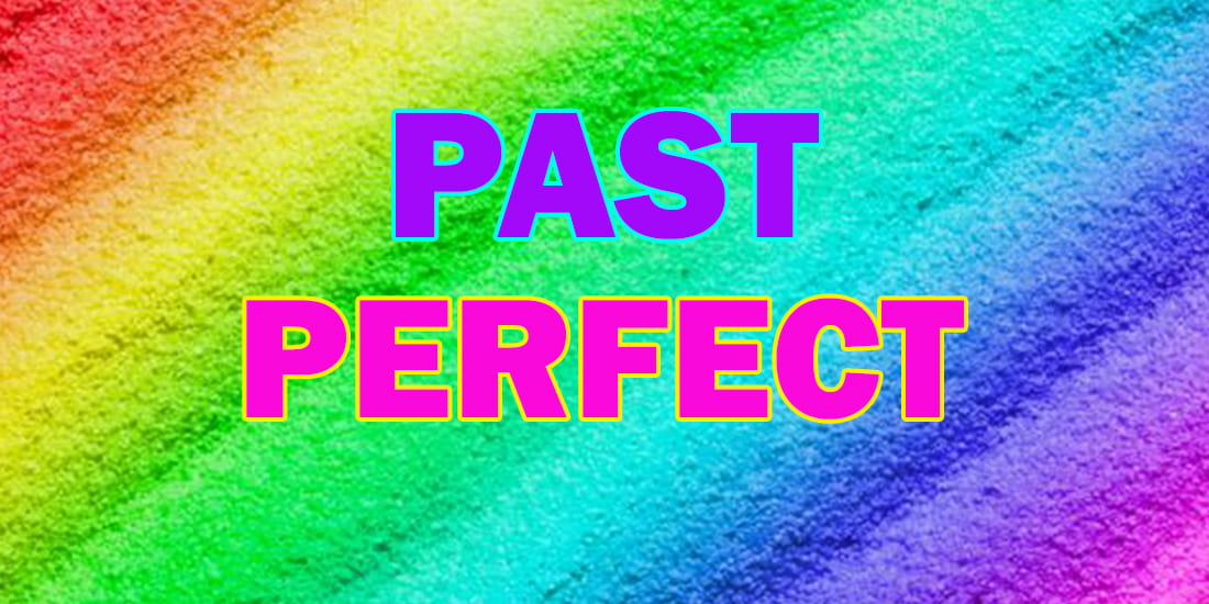 The Past Perfect Tense - Прошедшее совершенное время: употребление, образование, упражнения